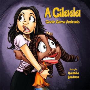 Sara e Sua Turma: A Cilada (Gisele Gama Andrade)