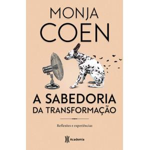 A Sabedoria da Transformação (Monja Coen)