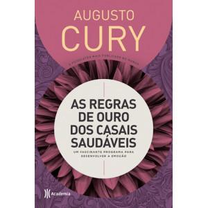 As Regras de Ouro dos Casais Saudáveis - Capa Dura (Augusto Cury)