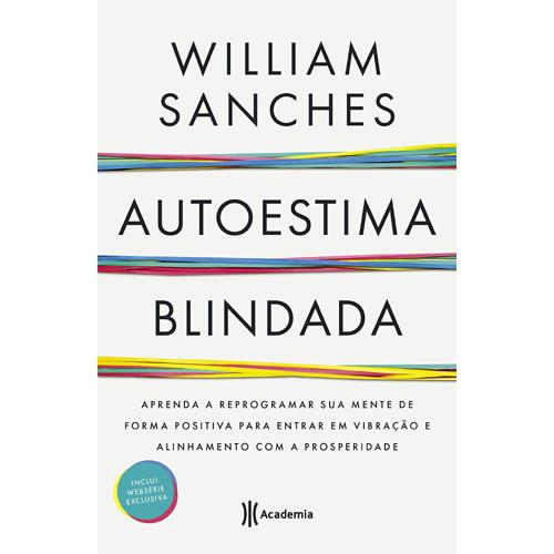 Autoestima Blindada (William Sanches)