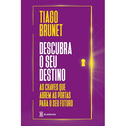 Descubra O Seu Destino (Tiago Brunet)