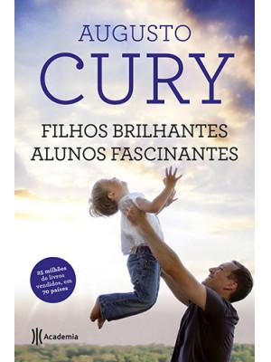 Filhos Brilhantes, Alunos Fascinantes (Augusto Cury)