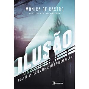 Ilusão (Mônica De Castro)