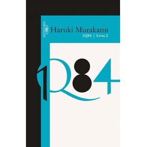1Q84 - Livro 2 (Haruki Murakami)