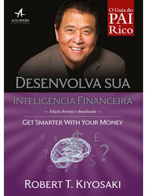 Pai Rico: Desenvolva Sua Inteligência Financeira (Robert T. Kiyosaki)