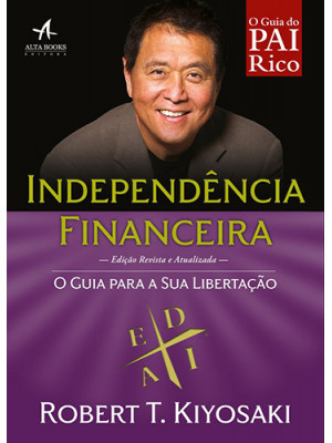 Pai Rico:  Independência Financeira (Robert T. Kiyosaki)