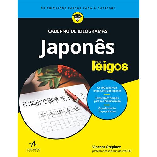Japonês Para Leigos - Caderno De Ideogramas (Eriko Sato)