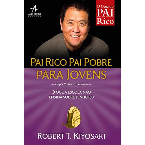 Pai Rico, Pai Pobre Para Jovens (Robert T. Kiyosaki)