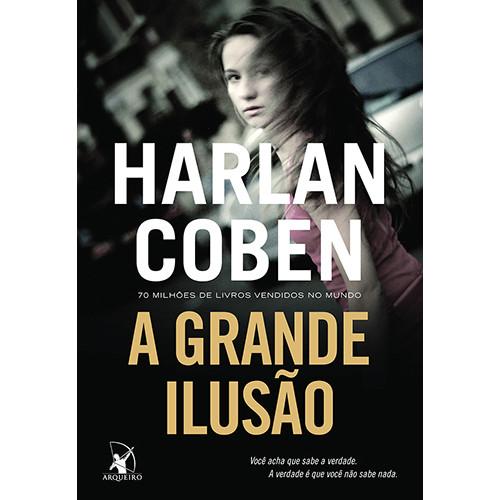 A Grande Ilusão (Harlan Coben)