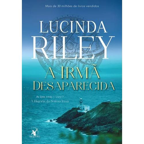 A Irmã Desaparecida (Lucinda Riley)