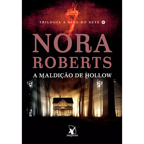 A Sina do Sete - Vol. 2: A Maldição de Hollow (Nora Roberts)