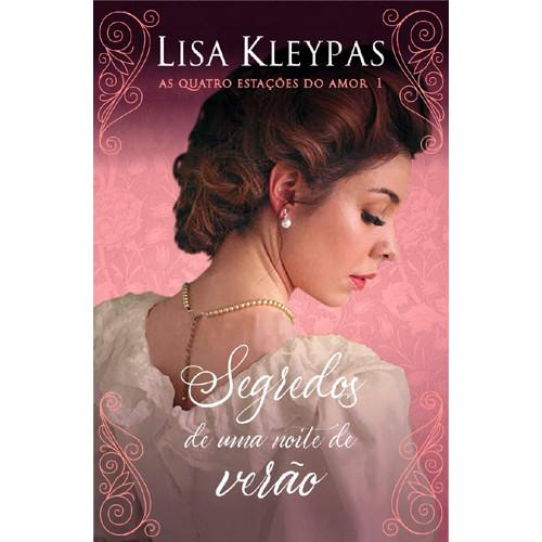 As Quatro Estações do Amor - Vol. 1: Segredos de Uma Noite de Verão - Edição Pop Chic (Lisa Kleypas)