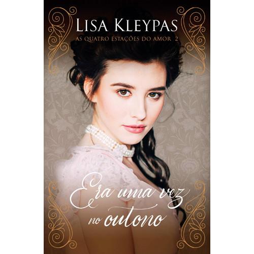 As Quatro Estações do Amor - Vol. 2: Era Uma Vez no Outono - Edição Pop Chic (Lisa Kleypas)