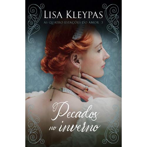 As Quatro Estações do Amor - Vol. 3: Pecados no Inverno - Edição Pop Chic (Lisa Kleypas)