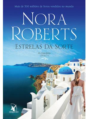 Os Guardiões - Vol. 1: Estrelas da Sorte (Nora Roberts)