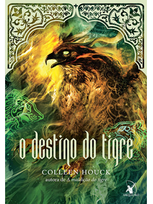 A Saga do Tigre - Vol. 4: O Destino do Tigre (Colleen Houck)