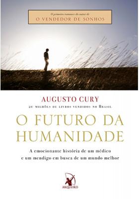 O Futuro da Humanidade (Augusto Cury)