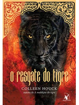 A Saga do Tigre - Vol. 2: O Resgate do Tigre (Colleen Houck)