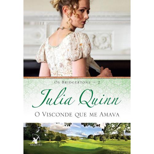 Os Bridgertons - Vol. 2: O Visconde Que Me Amava (Julia Quinn)