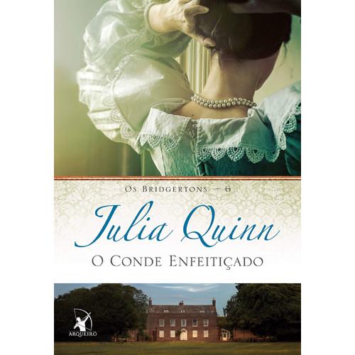 Os Bridgertons - Vol. 6: O Conde Enfeitiçado (Julia Quinn)