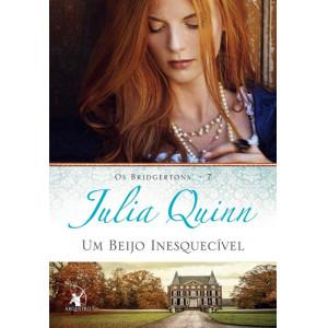 Os Bridgertons - Vol. 7: Um Beijo Inesquecível (Julia Quinn)
