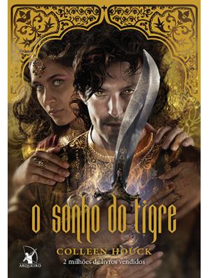 A Saga do Tigre - Vol. 5: O Sonho do Tigre (Colleen Houck)