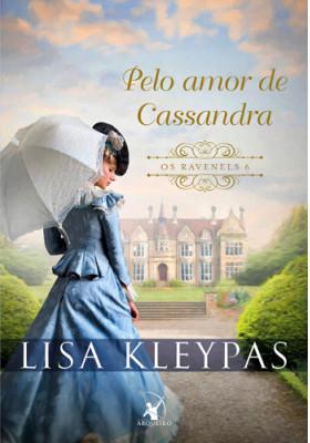 Pelo Amor de Cassandra (Lisa Kleypas)