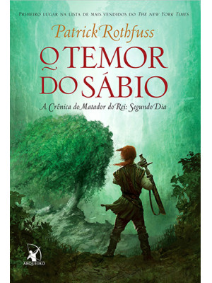 A Crônica do Matador do Rei Vol. 2: O Temor do Sábio (Patrick Rothfuss)