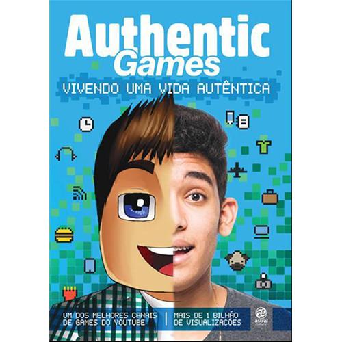 Authentic Games: Vivendo Uma Vida Autêntica (Marco Túlio)
