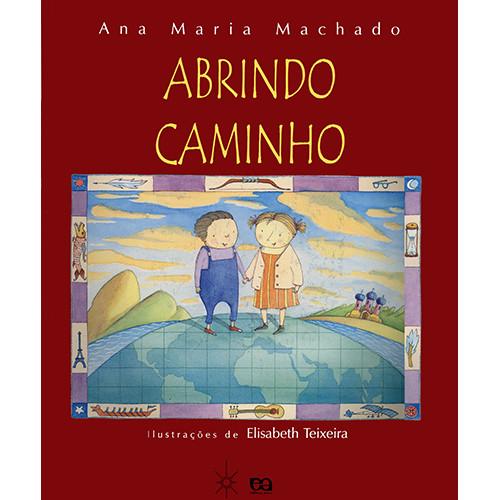 Abrindo Caminho (Ana Maria Machado)
