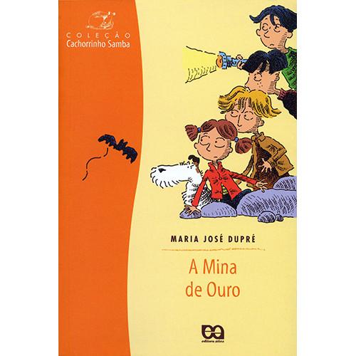 Coleção Cachorrinho Samba: A Mina de Ouro (Maria José Dupré)