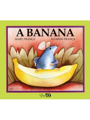 Coleção Gato e Rato – A Banana (Eliardo França / Mary França)