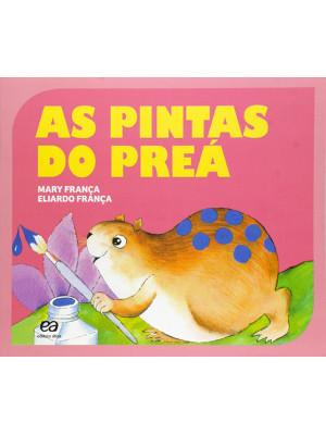Coleção Gato e Rato - As Pintas do Preá (Eliardo França / Mary França)