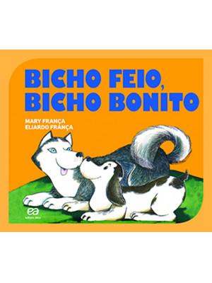 Coleção Gato e Rato - Bicho Feio, Bicho Bonito (Eliardo França / Mary França)