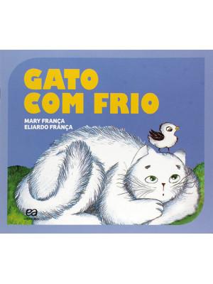 Coleção Gato e Rato – Gato Com Frio (Eliardo França / Mary França)