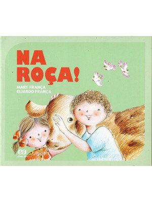 Coleção Gato e Rato – Na Roça! (Eliardo França / Mary França)