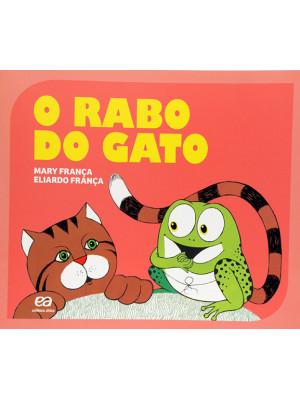 Coleção Gato e Rato – O Rabo do Gato (Eliardo França / Mary França)