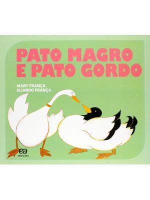 Coleção Gato e Rato – Pato Magro e Pato Gordo (Eliardo França / Mary França)