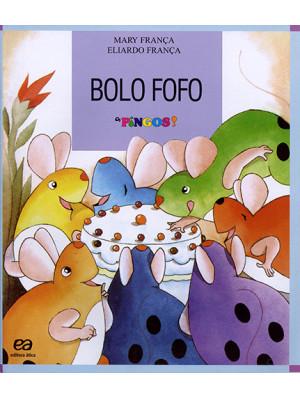 Coleção Os Pingos – Bolo Fofo (Eliardo França / Mary França)