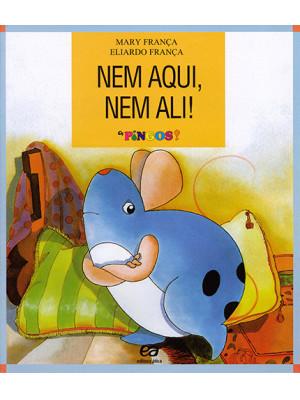 Coleção Os Pingos – Nem Aqui, Nem Ali! (Eliardo França / Mary França)