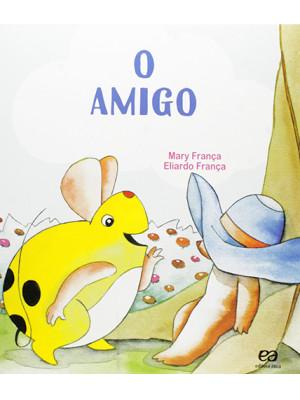 Coleção Os Pingos – O Amigo (Eliardo França / Mary França)