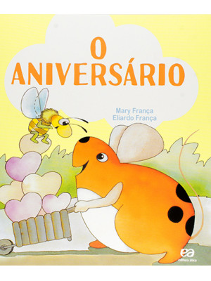 Coleção Os Pingos – O Aniversário (Eliardo França / Mary França)