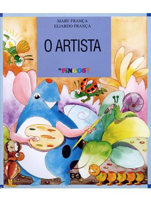 Coleção Os Pingos - O Artista (Eliardo França / Mary França)