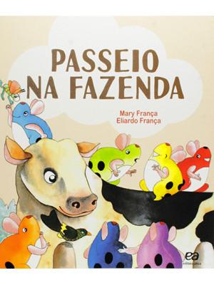 Coleção Os Pingos - Passeio na Fazenda (Eliardo França / Mary França)