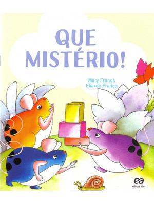 Coleção Os Pingos - Que Mistério! (Eliardo França / Mary França)