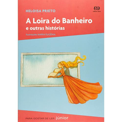 Coleção Para Gostar de Ler: A Loira do Banheiro (Heloisa Prieto)