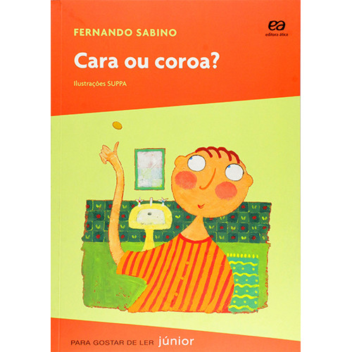 Coleção Para Gostar de Ler: Cara ou Coroa? (Fernando Sabino)