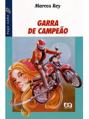 Coleção Vaga-Lume: Garra de Campeão (Marcos Rey)