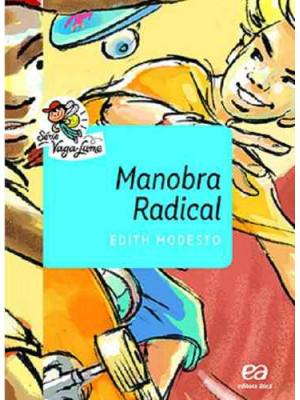 Coleção Vaga-Lume: Manobra Radical (Edith Modesto)