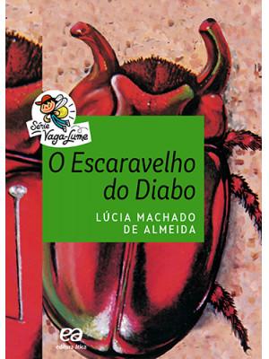 Coleção Vaga-Lume: O Escaravelho do Diabo (Lúcia Machado de Almeida)